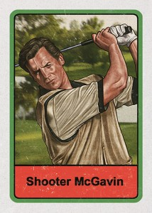 34 - Shooter Mcgavin